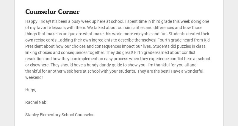 Counselor Corner Happy Friday! It's been a busy week up here at school. I spent time in third...