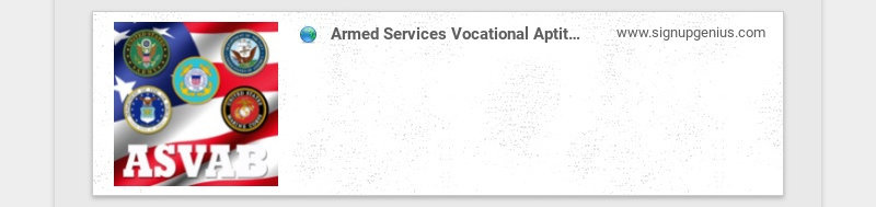Armed Services Vocational Aptitude Battery (ASVAB) www.signupgenius.com