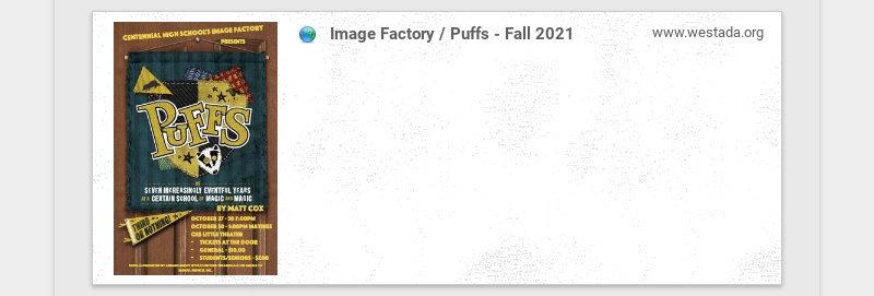 Image Factory / Puffs - Fall 2021 www.westada.org