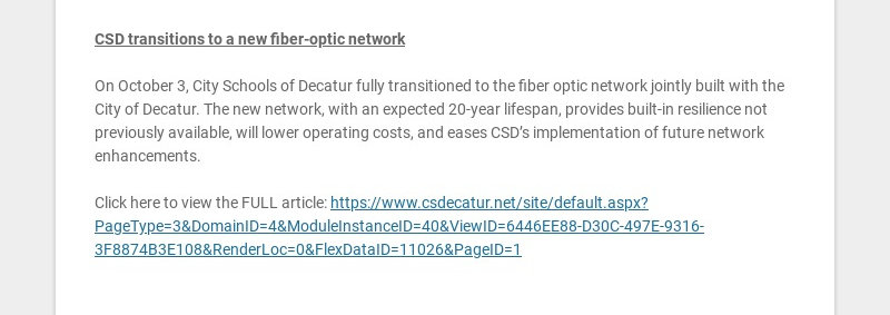 CSD transitions to a new fiber-optic network On October 3, City Schools of Decatur fully...