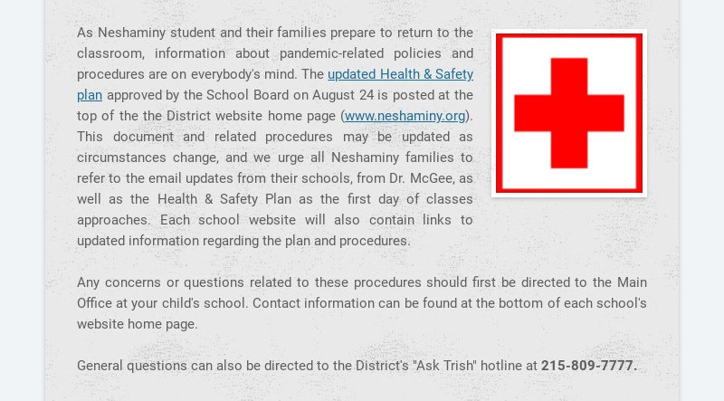 As Neshaminy student and their families prepare to return to the classroom, information about...