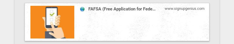 FAFSA (Free Application for Federal Student Aid) Night www.signupgenius.com