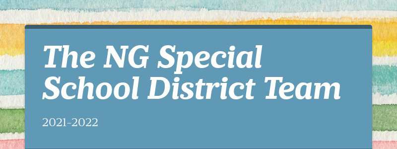 The NG Special School District Team 2021-2022