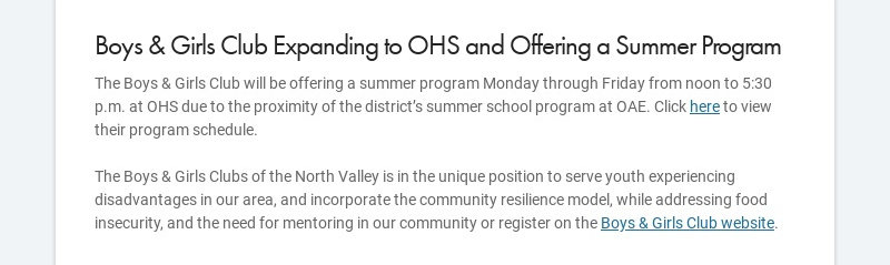 Boys & Girls Club Expanding to OHS and Offering a Summer Program The Boys & Girls Club will be...