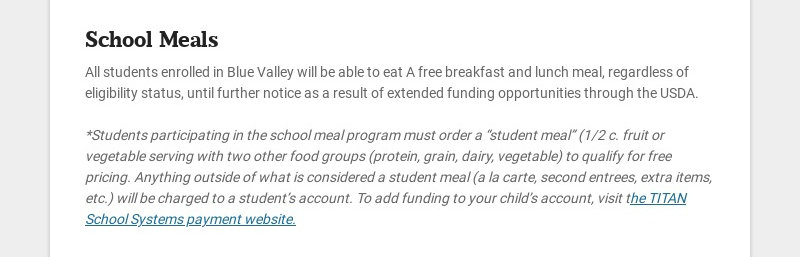 School Meals All students enrolled in Blue Valley will be able to eat A free breakfast and lunch...