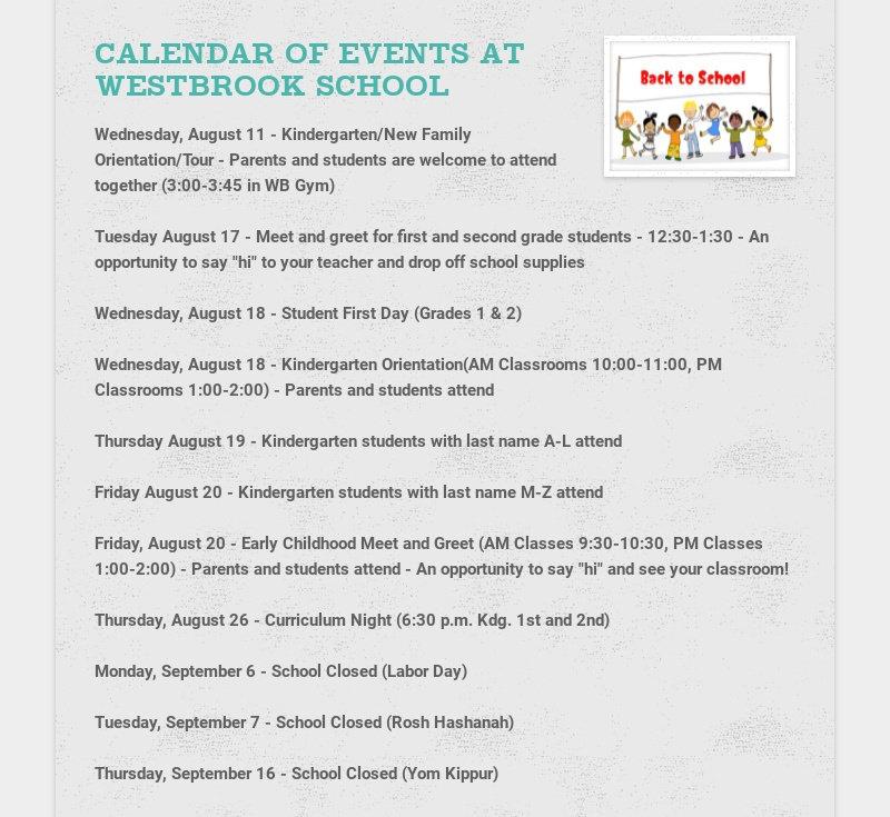 CALENDAR OF EVENTS AT WESTBROOK SCHOOL Wednesday, August 11 - Kindergarten/New Family...