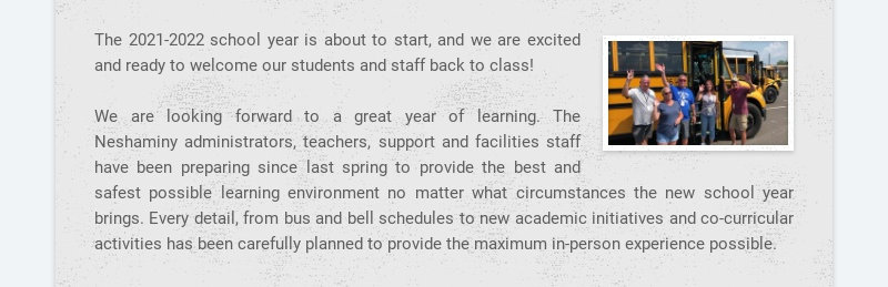 The 2021-2022 school year is about to start, and we are excited and ready to welcome our students...