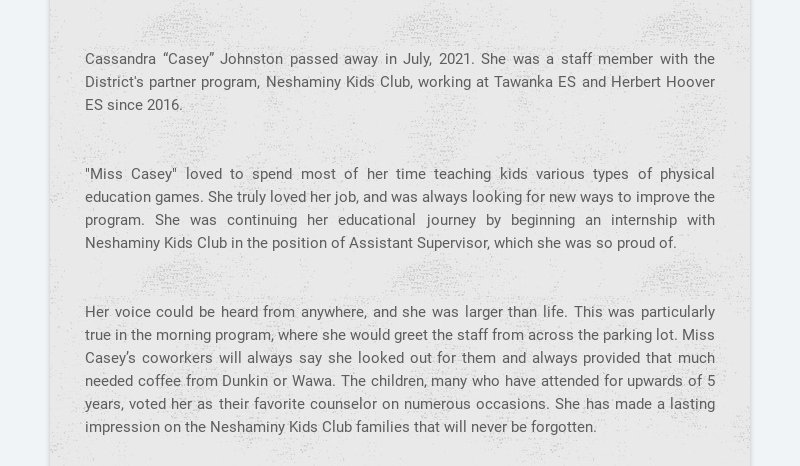 """Cassandra """"Casey"""" Johnston passed away in July, 2021. She was a staff member with the District's..."""