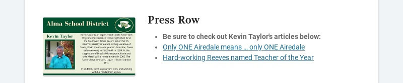 Press Row Be sure to check out Kevin Taylor's articles below: Only ONE Airedale means … only ONE...