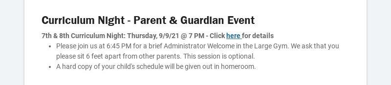 Curriculum Night - Parent & Guardian Event 7th & 8th Curriculum Night: Thursday, 9/9/21 @ 7 PM -...