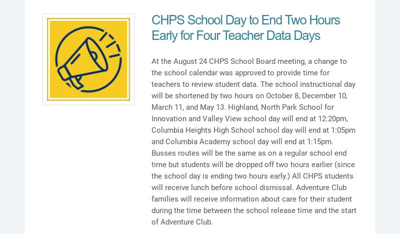 CHPS School Day to End Two Hours Early for Four Teacher Data Days At the August 24 CHPS School...