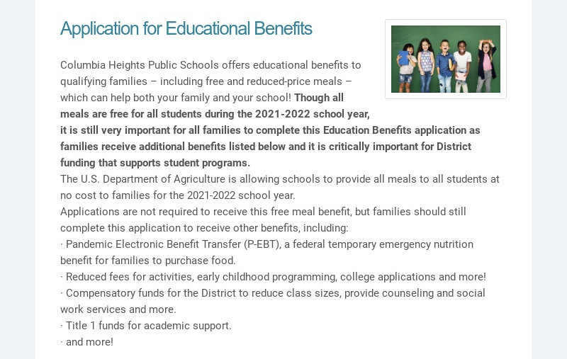 Application for Educational Benefits Columbia Heights Public Schools offers educational benefits...