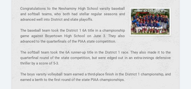 Congratulations to the Neshaminy High School varsity baseball and softball teams, who both had...