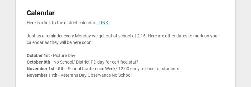 Calendar Here is a link to the district calendar - LINK. Just as a reminder every Monday we get...