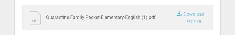 pdf Quarantine Family Packet-Elementary-English (1).pdf Download 557.8 KB