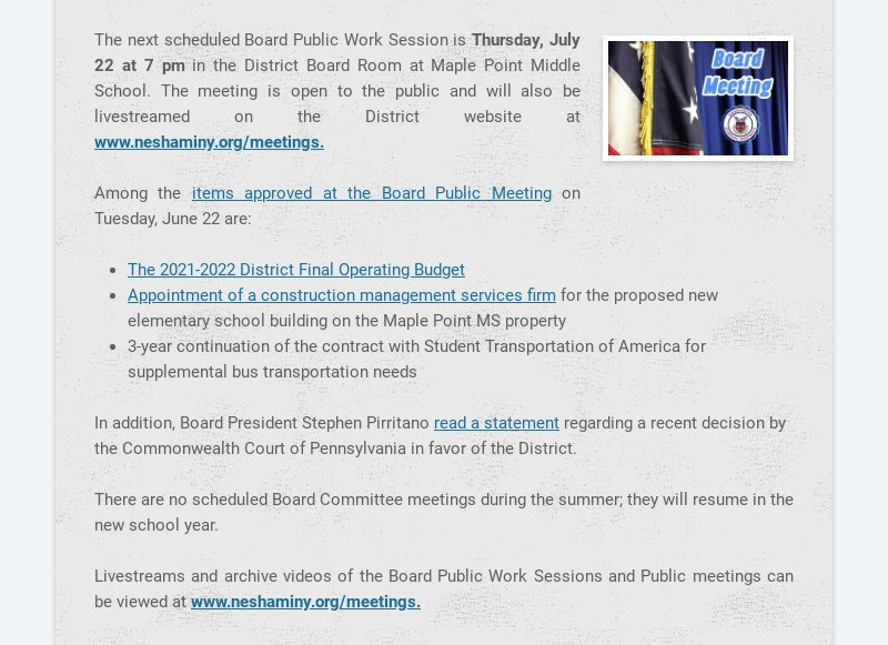The next scheduled Board Public Work Session is Thursday, July 22 at 7 pm in the District Board...
