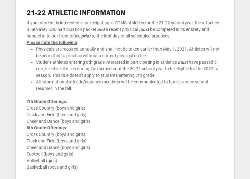 21-22 ATHLETIC INFORMATION If your student is interested in participating in OTMS athletics for...