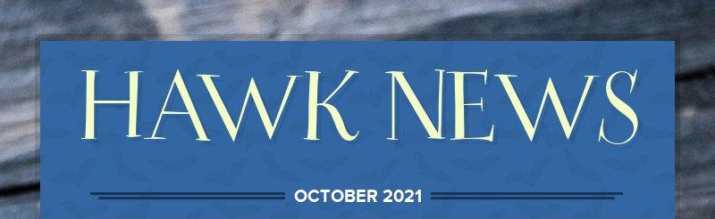HAWK NEWS OCTOBER 2021