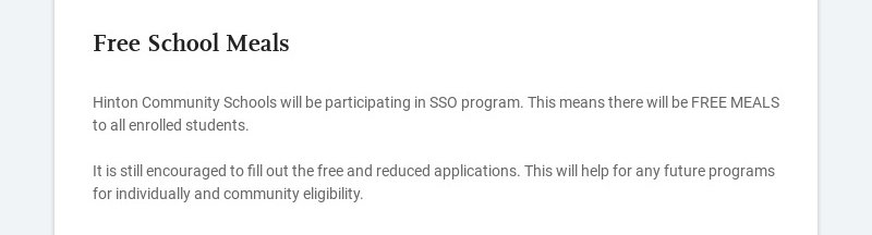 Free School Meals Hinton Community Schools will be participating in SSO program. This means...