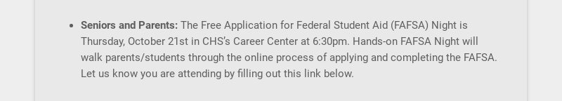 Seniors and Parents: The Free Application for Federal Student Aid (FAFSA) Night is Thursday,...