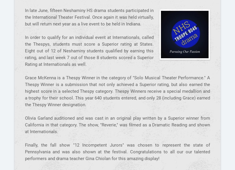 In late June, fifteen Neshaminy HS drama students participated in the International Theater...