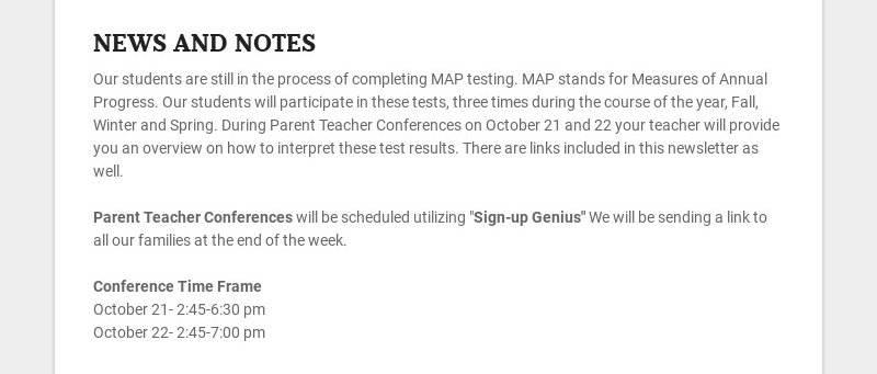 NEWS AND NOTES Our students are still in the process of completing MAP testing. MAP stands for...