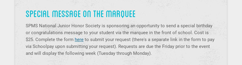 special message on the marquee SPMS National Junior Honor Society is sponsoring an opportunity to...