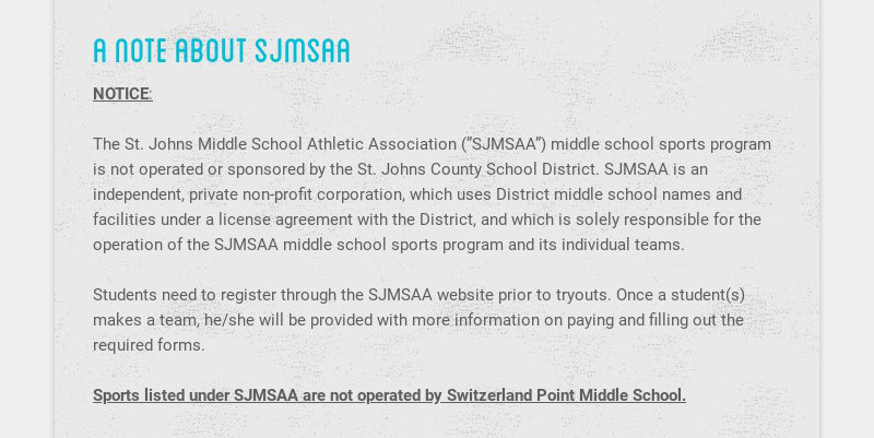 """a note about sjmsaa NOTICE: The St. Johns Middle School Athletic Association (""""SJMSAA"""") middle..."""