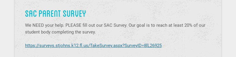 sac parent survey We NEED your help. PLEASE fill out our SAC Survey. Our goal is to reach at...