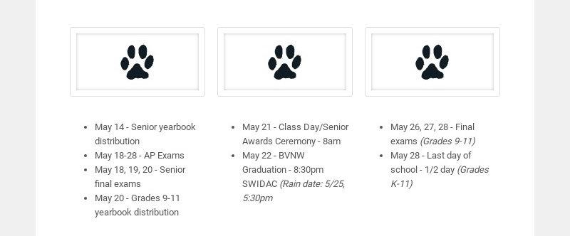 May 14 - Senior yearbook distribution May 18-28 - AP Exams May 18, 19, 20 - Senior final exams...