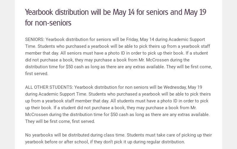 Yearbook distribution will be May 14 for seniors and May 19 for non-seniors