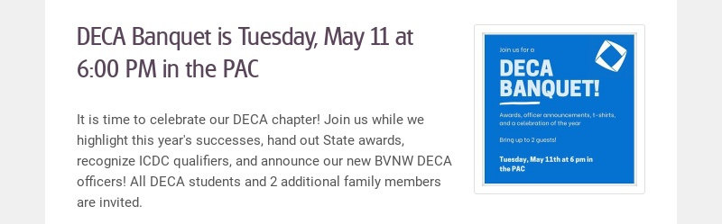DECA Banquet is Tuesday, May 11 at 6:00 PM in the PAC