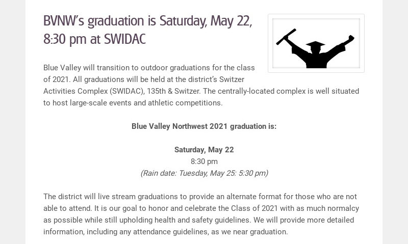 BVNW's graduation is Saturday, May 22, 8:30 pm at SWIDAC