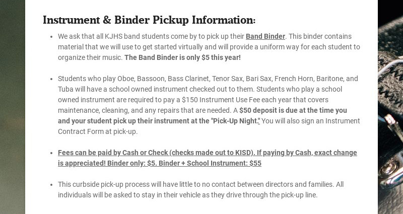 Instrument & Binder Pickup Information: We ask that all KJHS band students come by to pick up...