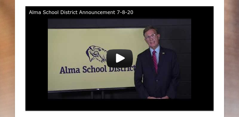 Alma School District Announcement 7-8-20