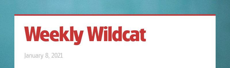 Weekly Wildcat January 8, 2021