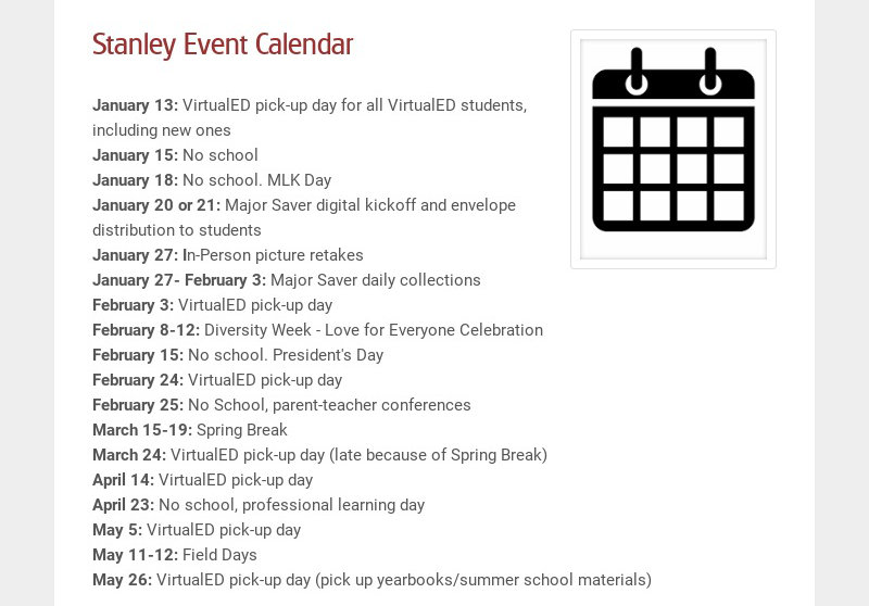 Stanley Event Calendar January 13: VirtualED pick-up day for all VirtualED students, including...