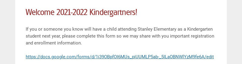 Welcome 2021-2022 Kindergartners! If you or someone you know will have a child attending Stanley...