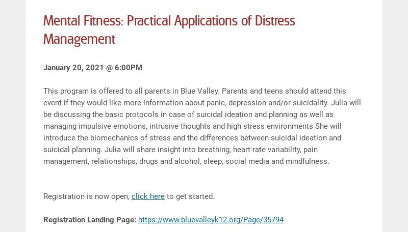 Mental Fitness: Practical Applications of Distress Management January 20, 2021 @ 6:00PM This...
