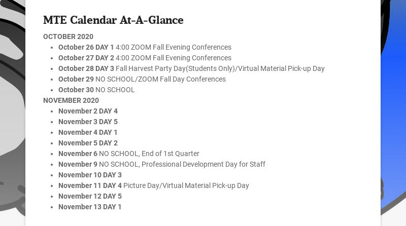 MTE Calendar At-A-Glance OCTOBER 2020 October 26 DAY 1 4:00 ZOOM Fall Evening Conferences October...