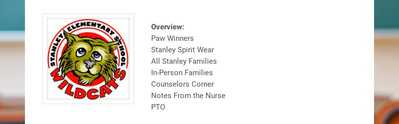 Overview: Paw Winners Stanley Spirit Wear All Stanley Families In-Person Families Counselors...