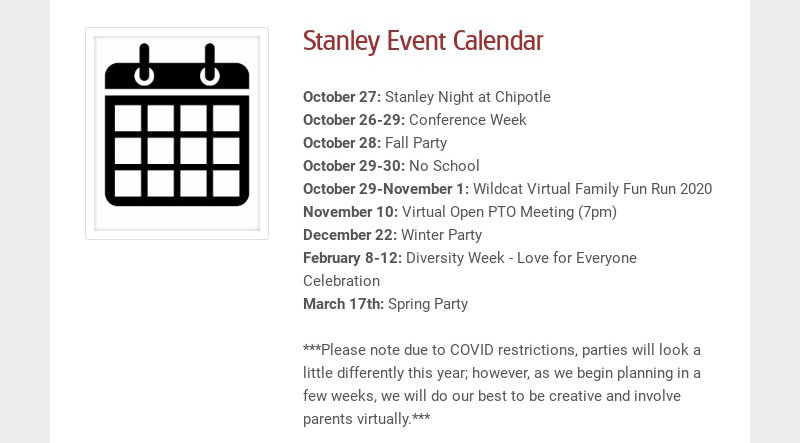Stanley Event Calendar October 27: Stanley Night at Chipotle October 26-29: Conference Week...