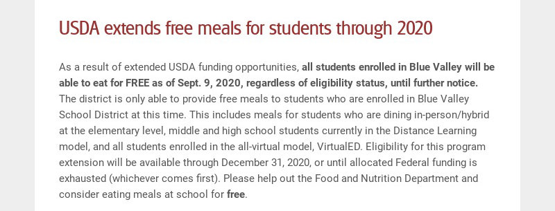 USDA extends free meals for students through 2020 As a result of extended USDA funding...