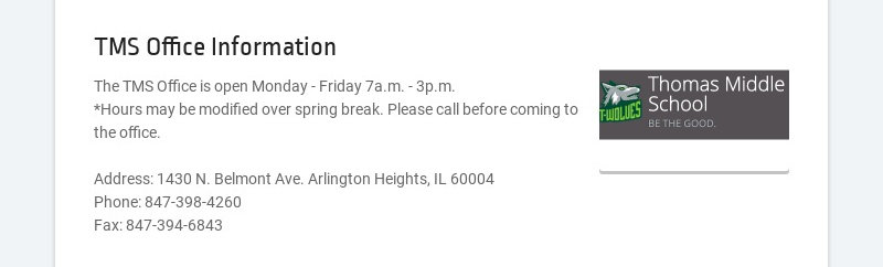 TMS Office Information The TMS Office is open Monday - Friday 7a.m. - 3p.m. *Hours may be...