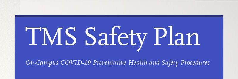 TMS Safety Plan