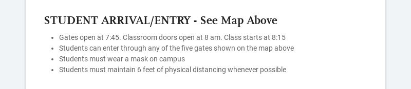 STUDENT ARRIVAL/ENTRY - See Map Above