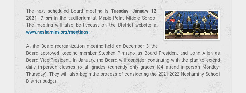 The next scheduled Board meeting is Tuesday, January 12, 2021, 7 pm in the auditorium at Maple...