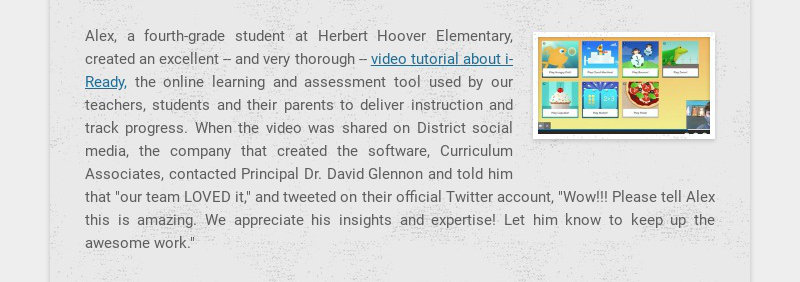 Alex, a fourth-grade student at Herbert Hoover Elementary, created an excellent -- and very...
