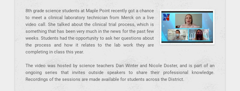 8th grade science students at Maple Point recently got a chance to meet a clinical laboratory...