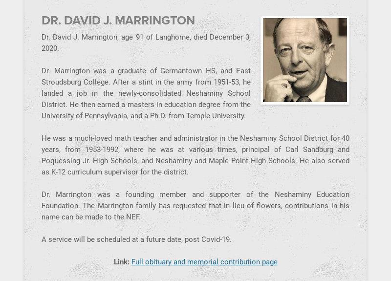 DR. DAVID J. MARRINGTON Dr. David J. Marrington, age 91 of Langhorne, died December 3, 2020....